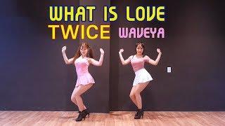 Twice 트와이스 What is Love? 완곡 cover dance Waveya 웨이브야