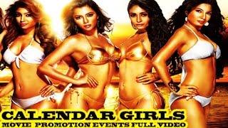 Calendar Girls Movie (2015) || Akanksha Puri, Kyra Dutt, Avani Modi || Full Promotion Events Video
