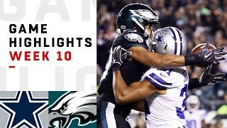 Cowboys vs. Eagles Week 10 Highlights | NFL 2018