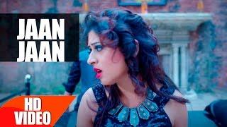 Jaan Jaan | Sheenz Arora & Harshit Tomar | JSL | Latest Punjabi Song 2016 | Speed Records