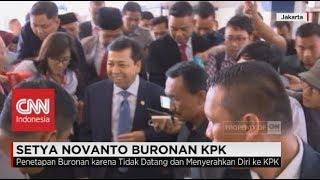 KPK Resmi Tetapkan Setya Novanto Masuk Daftar Pencarian Orang