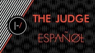 Twenty One Pilots - The Judge (Español)