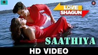 Saathiya | Love Shagun | Kunal Ganjawala, Rishi Singh | Anuj Sachdeva, Nidhi Subbaiah