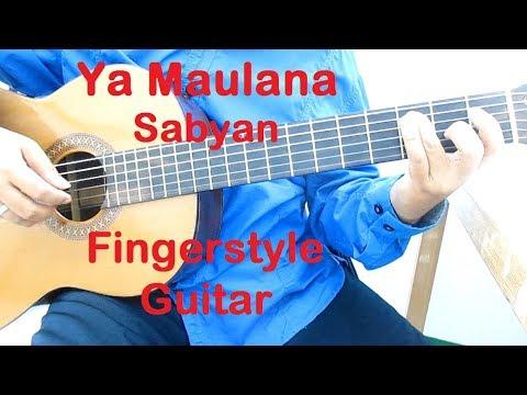 Ya Maulana Sabyan Fingerstyle Guitar