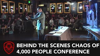 Behind the Scenes Chaos of 4,000+ People Conference