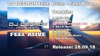 DJ Decron Feat. Brian - Feel Alive (Vince Tayler Remix Edit)