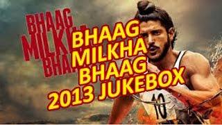 Bhaag Milkha Bhaag 2013   Full Album   Bollywood Jukebox