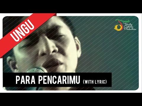 UNGU - Para PencariMu (with Lyric) | VC Trinity Mp3