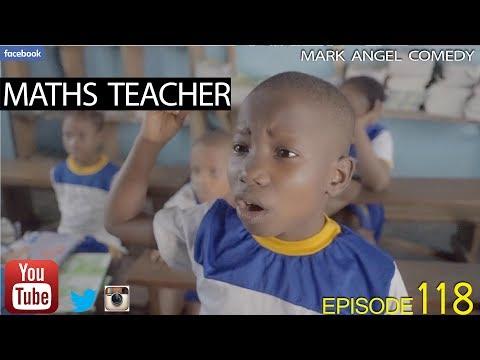 MATHS TEACHER (Mark Angel Comedy) (Episode 118)
