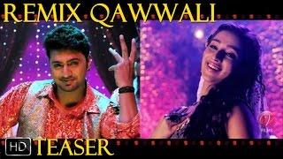 Remix Qawwali | Teaser | Bindaas | Dev | Sayantika | Srabanti | 2014