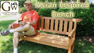 Asian Inspired Bench Part 4