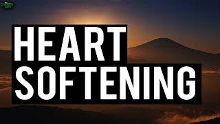 Heart Softening Recitation
