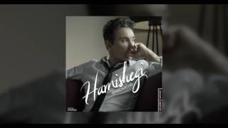 Shadmehr - Hamishegi OFFICIAL TRACK