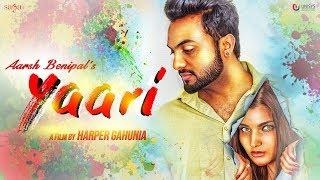 Aarsh Benipal - Yaari (Official Music Video) | Jassi Lohka | New Punjabi Songs 2018 | Saga Music