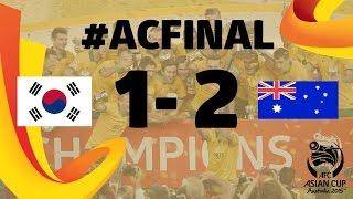 FINAL: Korea Republic vs Australia- AFC Asian Cup Australia 2015