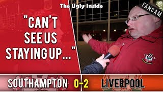 Can't see us staying up... | Southampton 0-2 Liverpool | The Ugly Inside