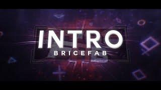 [Intro] BriceFab /by MrChocolate [200 Likes Pls ? :o],[Opinion?]