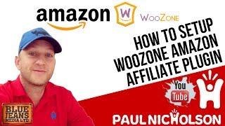 How to make an Amazon Affiliate WebsiteE 2017 - Using WordPress, Woocommerce and Woozone.