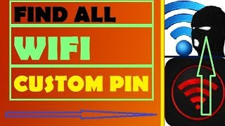 How to find all wifi custom pin or wps password