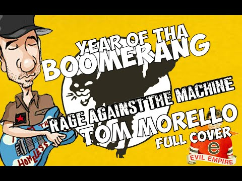 Year Of The Boomerang Full Cover Of Rage Against The Machine