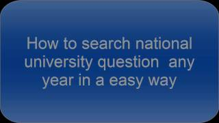 FIND OUT NATIONAL UNIVERSITY QUESTION SIMPLY