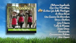 Le Mondine - Ciao Ciao Morettina