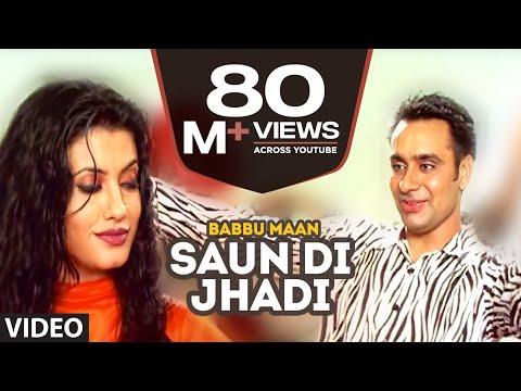 Xxx Mp4 Babbu Maan Saun Di Jhadi Full Video Song Saun Di Jhadi Hit Punjabi Song 3gp Sex