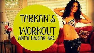 Tarkan's belly dance workout with music - Adimi Kalbine Yaz workout