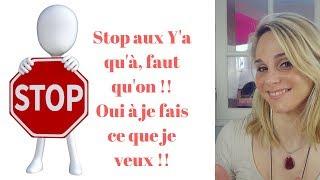 PENSER A SOI : Stop aux obligations !!