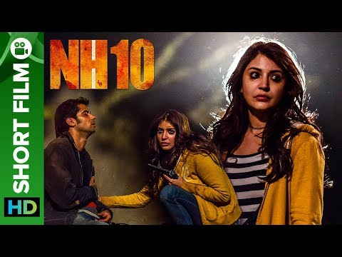 Xxx Mp4 NH10 Road To Revenge Short Film Anushka Sharma Neil Bhoopalam 3gp Sex