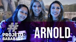 ARNOLD SPORTS 2018 (PARTE 1)   PROJETO BABA BABY