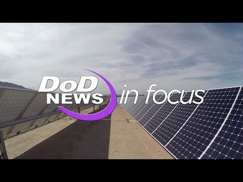 DoD News In Focus Harnessing the Power of the Sun