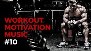 Workout Motivation Music 2018 - Hardcore GYM Music #10