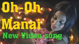 Oh-Oh Manai || New Karbi Video Song ||2018