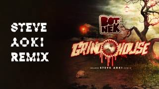 Grindhouse (Steve Aoki Remix) - Botnek