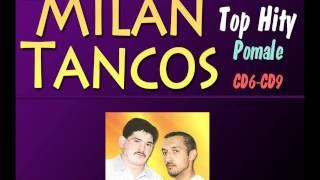Milan Tancos TOP HITY CD6-CD9 (Pomale)