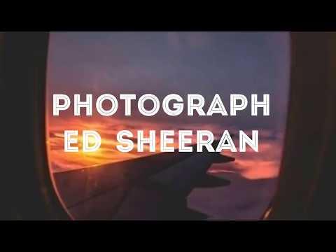 Photograph Ed sheeran lirik dan terjemah lagu