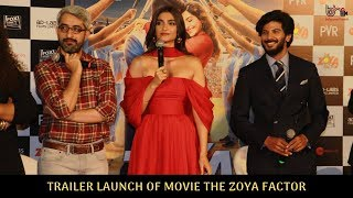Trailer Launch Of Movie The Zoya Factor | Photos | Bollywood Haveli