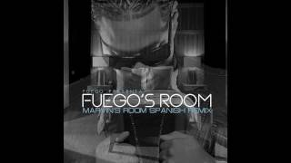 Fuego - Fuego's Room (Marvins Room Spanish Remix)