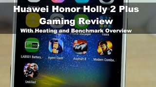 Huawei Honor Holly 2 Plus Gaming, Heating and Benchmark Overview