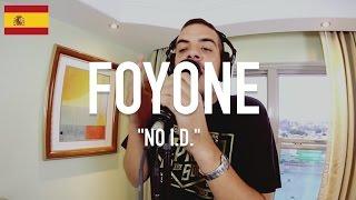 Foyone - No I.D. [ TCE Mic Check ]