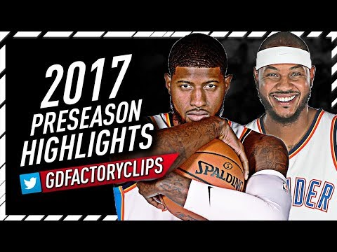 Carmelo Anthony & Paul George 2017 Preseason Offense Highlights Montage - Thunder Debut!