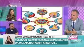 Op. Dr. Sadullah Karun - Beyaz Tv Sağlık Zamanı 06.05.2017