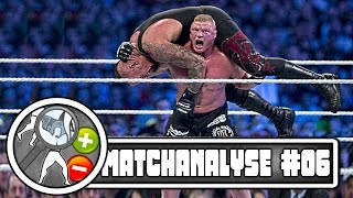 UNDERTAKER VS. BROCK LESNAR - WRESTLEMANIA XXX (30) - Matchanalyse #06 (Deutsch/German)