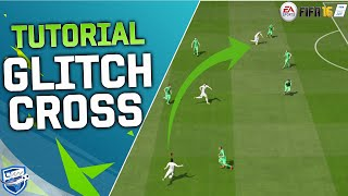 FIFA 16 GLITCH CROSS TUTORIAL - How To Score Goals in FIFA 16 / How To Cross Tips & Tricks