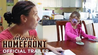 Atomic Homefront Official Trailer (2018)   HBO