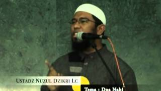 Doa Nabi (Khutbah Jum'at) - Ustadz Muhammad Nuzul Dzikry,Lc
