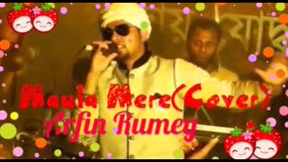Maula Mere(Cover) By Arfin Rumey