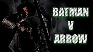 Batman V Arrow (Fan Film) - Full Movie HD