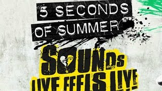 5 Seconds of Summer - Sounds Live Feel Live (full show)